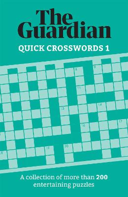 Cover of The Guardian Quick Crosswords 1: A collection of more than 200 entertaining puzz