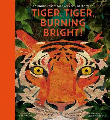 Cover of Tiger, Tiger, Burning Bright! - An Animal Poem for Every Day
