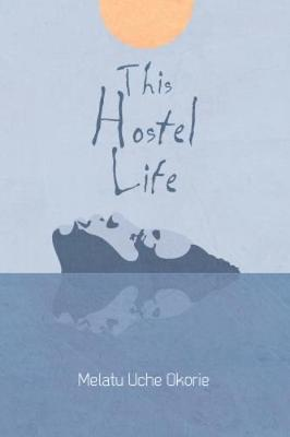 Cover of This Hostel Life