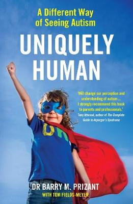 Cover of UNIQUELY HUMAN: A DIFFERENT WAY OF SEEING AUTISM
