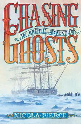 Cover of Chasing Ghosts: An Arctic Adventure