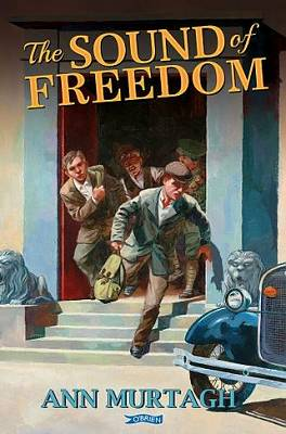 Cover of The Sound of Freedom - Ann Murtagh - 9781788491259
