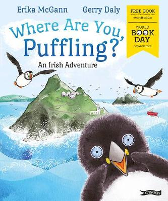 Cover of Where Are You, Puffling?: An Irish Adventure. World Book Day 2020