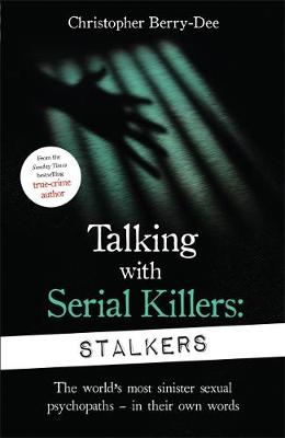 Cover of Talking With Serial Killers