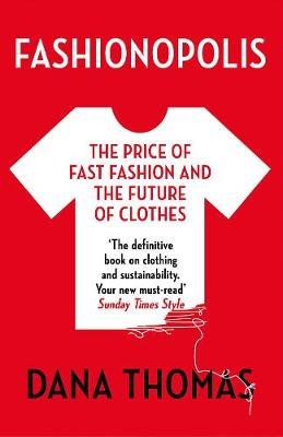 Cover of Fashionopolis: The Price of Fast Fashion - and the Future of Clothes