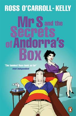Cover of Ross O'Carroll-Kelly 08: Mr. S & The Secrets Of Andorra's Box