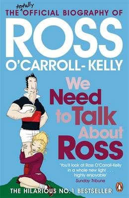 Cover of Ross O'Carroll-Kelly 09: We Need to Talk About Ross