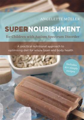 Cover of Supernourishment for Children with Autism Spectrum Disorder
