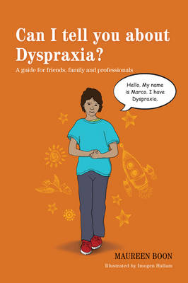 Cover of Can I Tell You About Dyspraxia?