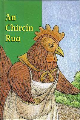 Cover of An Chircín Rua - An Gúm - 9781857913729