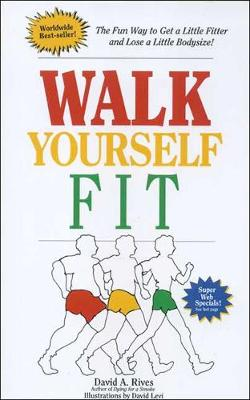 Cover of Walk Yourself Fit: Revised