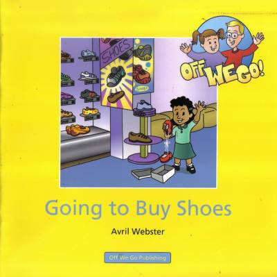 Cover of Going To Buy Shoes : Off We Go Series