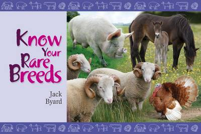 Cover of Know Your Rare Breeds