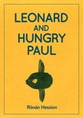 Cover of LEONARD AND HUNGRY PAUL - Ronan Hession - 9781910422441