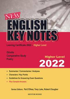 Cover of English Key Notes Higher Level 2022 - Pat O'Shea, Tony Lake, Robert Clougher - 9781912514779