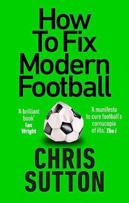 Cover of How to Fix Modern Football