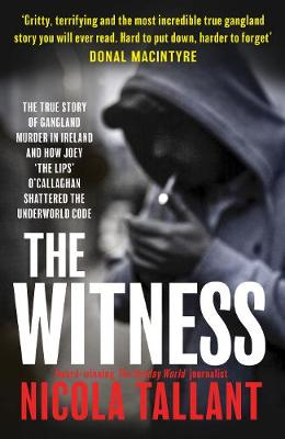 Cover of The Witness - Nicola Tallant - 9781913406097