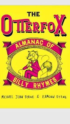 Cover of The Otterfox Almanac Of Silly Rhymes
