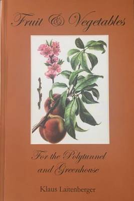 Cover of Fruit & Vegetables for the Polytunnel and Greenhouse
